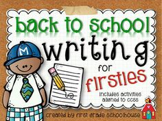 Back to School Writing for Firsties. $ Filled with first grade writing activities for the beginning of the school year.