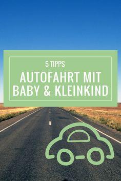 Lange Autofahrten mit Kindern sind anstrengend. Meine 5 Tipps für eine entspannte Autofahrt mit Baby und Kleinkind