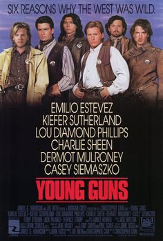 Young Guns , starring Emilio Estevez, Kiefer Sutherland, Lou Diamond Phillips, Charlie Sheen. A group of young gunmen, led by Billy the Kid, become deputies to avenge the murder of the rancher who became their benefactor. But when Billy takes their authority too far, they become the hunted. #Action #Crime #Drama #Thriller #Western
