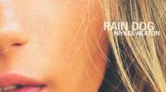 Rain Dog - Niykee Heaton (Slow WCS)