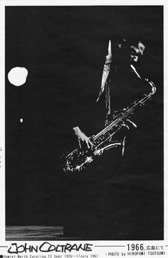 John Coltrane plays in Japan. Hiroshima Public Hall July 3, 1966 #Jazz