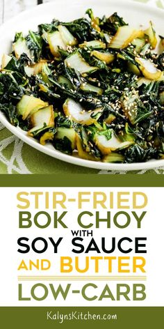 2 Easy Homemade Caramel Popcorn Recipes We Went Absolutely Nuts Over This Stir-Fried Bok Choy With Soy Sauce And Butter When We Tested The Recipe This Is So Delicious And It's Low-Carb, Low-Glycemic, Dairy-Free, And South Beach Diet Friendly. In the event Side Dish Recipes, Vegetable Recipes, Asian Recipes, Low Carb Recipes, Vegetarian Recipes, Cooking Recipes, Healthy Recipes, Kitchen Recipes, Sauce Recipes