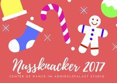 Nussknacker - Kinder tanzen für Kinder  Admiralspalast Studio  20. Dezember 2017  18.00 Uhr  ( Spieldauer 60 Minuten )