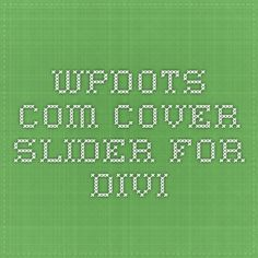 wpdots.com  cover slider for divi