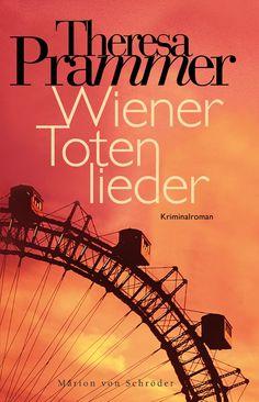 Theresa Prammers Romandebüt - Wiener Totenlieder