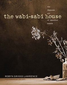Wabi-sabi is not a decorating style, but rather a mindset, with no list of rules. Creating a wabi-sabi home is the result of developing our wabigokoro, or wabi mind and heart: living modestly, learning to be satisfied with life once we strip away the unnecessary, and living in the moment.