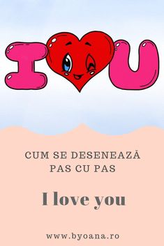 I Love You - cum se deseneaza, pas cu pas I Love You, My Love, Learn To Draw, Drawings, Fictional Characters, My Boo, Learn Drawing, Sketches, Te Amo
