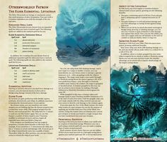 Tagged with dnd, homebrew, dungeons and dragons, warlock, dndhomebrew; The Elder Elemental: Leviathan (Warlock) Dungeons And Dragons Rules, Dungeons And Dragons Classes, Dungeons And Dragons Homebrew, Warlock Class, Warlock Dnd, Dnd Sorcerer, Dnd Classes, Dnd Races, Dnd 5e Homebrew