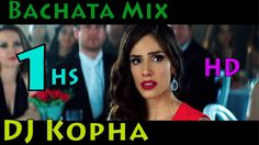 Bachata Mix DJ Kopha - Romantico