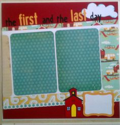 First and Last Day of School 12x12 premade by ohioscrapper on Etsy, $15.00