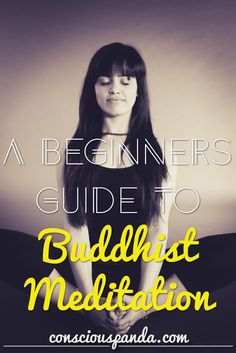 A Beginners Guide to Buddhist Meditation