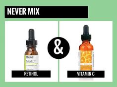 never mix retinol with vitamin c
