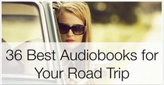 36 Best Audiobooks for Your Road Trip (add Bossypants by Tina Fey)