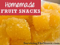 HEALTHIER easy homemade fruit snacks!
