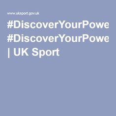 #DiscoverYourPower | UK Sport