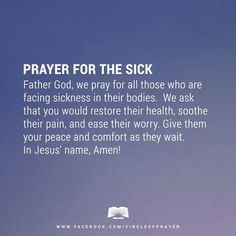 Pray for the sick.