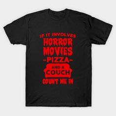 Shop Horror Movies horror movies gift idea t-shirts designed by Bagget as well as other horror movies gift idea merchandise at TeePublic. Horror Movie T Shirts, Horror Movies, Horror Crafts, Movie Gift, Branded Shirts, Cheap T Shirts, New Fashion, Kids Outfits, Shirt Designs