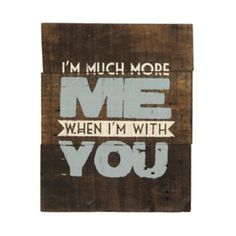 When I'm With You Pallet Wall Plaque | Kirklands