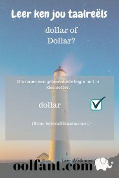 Dollar of dollar? | Afrikaanse taalreëls