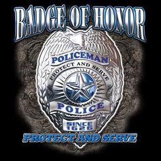 Badge of Honor T Shirt