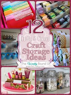 TitiCrafty by Camila: 12 Crafty and Clever Craft Storage Ideas. The Weekly Round Up