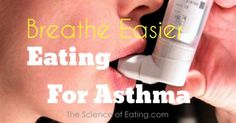 The incidence of asthma has risen in the United States during the past three decades, and many researchers believe that our changing diets have...