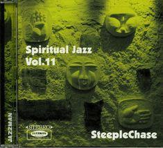 Buy Spiritual Jazz SteepleChase: Esoteric Modal & Progressive Jazz From The Steeplechase Label 1974 84 at Juno Records. Spiritual Jazz SteepleChase: Esoteric Modal & Progressive Jazz From The Steeplechase Label Juno Records, Jazz, Spirituality, Label, Movie Posters, Jazz Music, Film Poster, Spiritual, Billboard