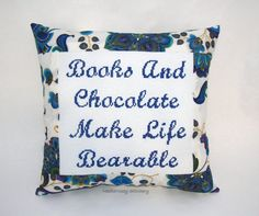 Funny Cross Stitch Pillow, Blue and Purple Pillow, Books and Chocolate Quote