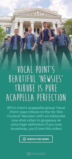 Vocal Point's Beautiful 'Newsies' Tribube is Pure Acappella Perfection