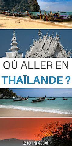 Où aller en Thaïlande : quel itinéraire