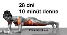 Na schudnutie, vyformovanie tela a zlepšenia zdravia nepotrebujete tráviť celé hodiny v posilňovni. Stačí 10 minút domáceho cvičenia denne!