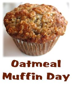 Oatmeal Muffin Day, December 19