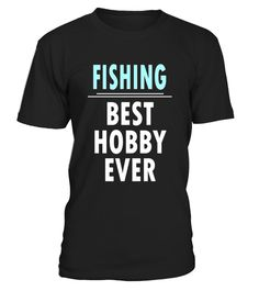 """# FISHING best hobby ever T-shirt Funny FISHING Tee .  Special Offer, not available in shops      Comes in a variety of styles and colours      Buy yours now before it is too late!      Secured payment via Visa / Mastercard / Amex / PayPal      How to place an order            Choose the model from the drop-down menu      Click on """"Buy it now""""      Choose the size and the quantity      Add your delivery address and bank details      And that's it!      Tags: FISHING best hobby ever T-shirt…"""
