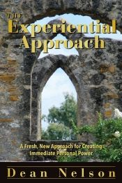 The Experiential Approach by Dean Nelson - Temporarily FREE! @deannelson169 @OnlineBookClub