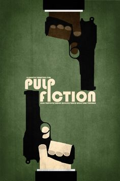 Pulp Fiction poster for Tarantino lovers. Best Movie Posters, Minimal Movie Posters, Cinema Posters, Cool Posters, Pulp Fiction, Poster S, Movie Poster Art, Quentin Tarantino, Non Plus Ultra