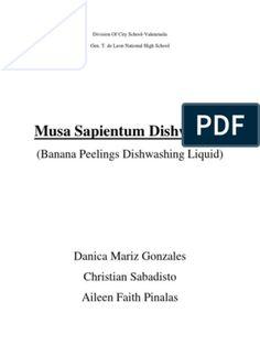 Banana Peelings as Dishwasher(Science Investigatory Project) Investigatory Project, Project Free, Dishwashing Liquid, Peeling, Word Doc, Dishwasher, Banana, Science, Words