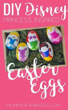 DIY Disney Princess Inspired Easter Eggs - Mommy of a Princess