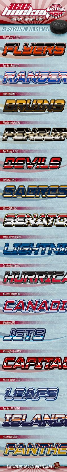 NHL Hockey Jersey Styles - Part 2  #GraphicRiver        NHL Hockey Jersey Photoshop Layer Styles – Part 2 Eastern Conference Teams  NHL Hockey Jersey Photoshop layer styles –are the best for your titles, buttons, shapes, etc. Styles are usable for any Text and it also looks good on Shapes or Buttons.   Check also – Western conference Styles     NHL Hockey Jersey Layer Styles – Features   All styles are made of 1 layer only  Unique Styles  Applicable with just one click  Unique look and…