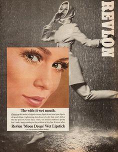 Revlon 'Moon Drops' Wet Lipstick Ad, 1967
