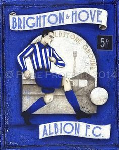 """Limited edition print of the original painting """"Brighton and Hove Albion - by Paine Proffitt. If not in stock, these unique prints are printed to order, please leave 2 weeks for delivery. Football Firms, Football Art, Football Players, Brighton & Hove Albion Fc, Brighton And Hove, Premier League, Football Wallpaper, Fa Cup, Limited Edition Prints"""