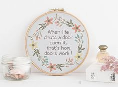 When life shuts a door open it. That's how doors work sarcasm funny cross stitch xstitch pattern