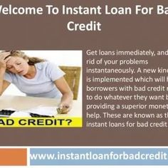 immediate loans for bad credit