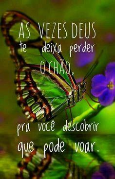 Às vezes Deus te deixa perder o chão pra você descobrir que pode voar. Portuguese Phrases, Perfection Quotes, Magic Words, Jesus Loves You, Praise The Lords, Christian Women, Optimism, Word Of God, Love You
