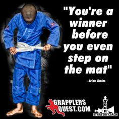 You're a Winner Before You Even Step on The Mat - Brian Cimins Martial Arts Quotes, Mma Fighting, Award Plaques, Brazilian Jiu Jitsu, Mixed Martial Arts, Judo, Kickboxing, Motivational Quotes, Tech