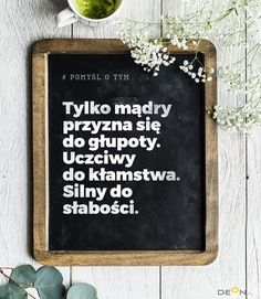 Złote myśli Powerful Words, Life Is Beautiful, Motto, Letter Board, Affirmations, Good Things, Thoughts, Humor, Motivation
