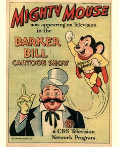 Barker Bill's Cartoon Show is considered one of the first network television weekday cartoon series. It aired on CBS from 1953 to 1955 – before Paul Terry sold his studio and film library in its entirety to the network. Terry also promoted the show via a daily and Sunday comic strip (1954-55) drawn by animator Bob Kuwahara.
