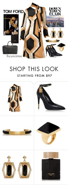 """""""Tom Ford - Down Town Flair"""" by florymcintee ❤ liked on Polyvore featuring Tom Ford, Kenneth Jay Lane and Melinda Maria"""