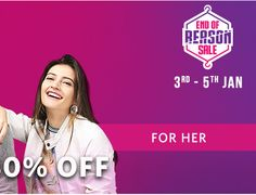Myntra End of Reason Sale 2017- Get 50-80% Off Get 50% to 80% off on various products for both men & women at Myntra. Myntra End of Reason Sale will be valid from 3rd to 5th January 2017. So, Hurry Up!!