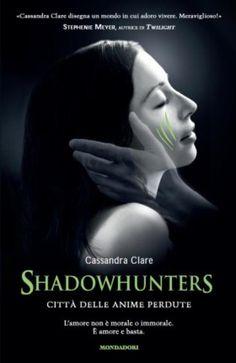Shadowhunters - Città delle anime perdute.
