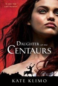 Daughter of the Centaurs a fantasy/post-apocalyptic novel by Kate Klimo in which a human is the last of her kind and falls in with a group of centaurs